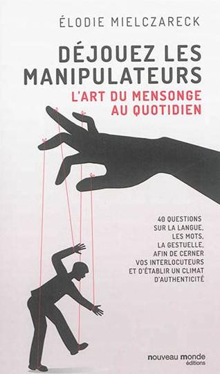 livre-elodie-mielczareck-nouveau-monde-manipulateurs